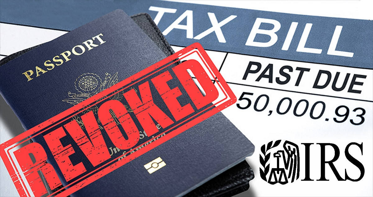 IRS Can Now Revoke Your Passport If You're Behind on Your Taxes