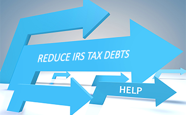 REDUCE IRS TAX DEBTS